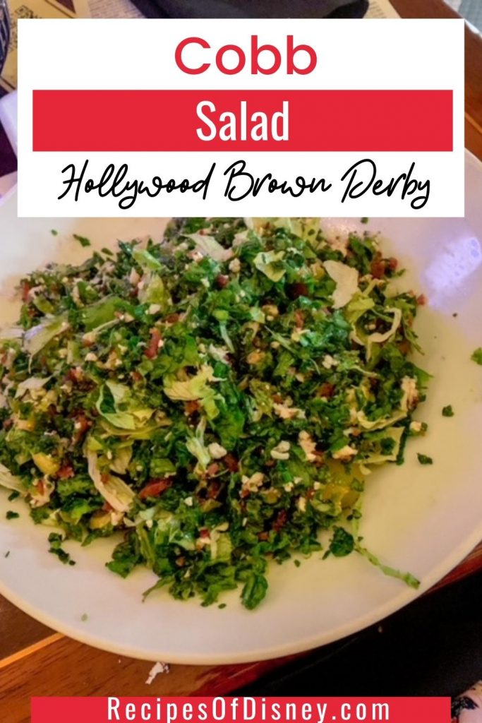 Cobb Salad with French Dressing {Hollywood Brown Derby}