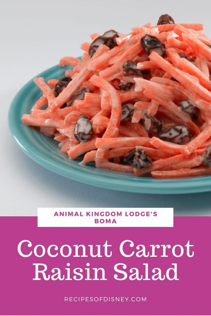 Coconut Carrot Raisin Salad {Animal Kingdom Lodge's Boma}
