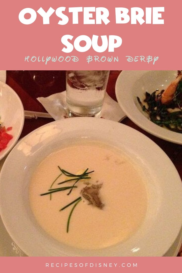 Oyster Brie Soup {Hollywood Studios Brown Derby}