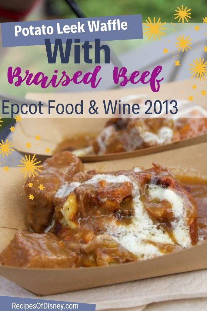 Potato Leek Waffle With Braised Beef {Food & Wine Belgium}