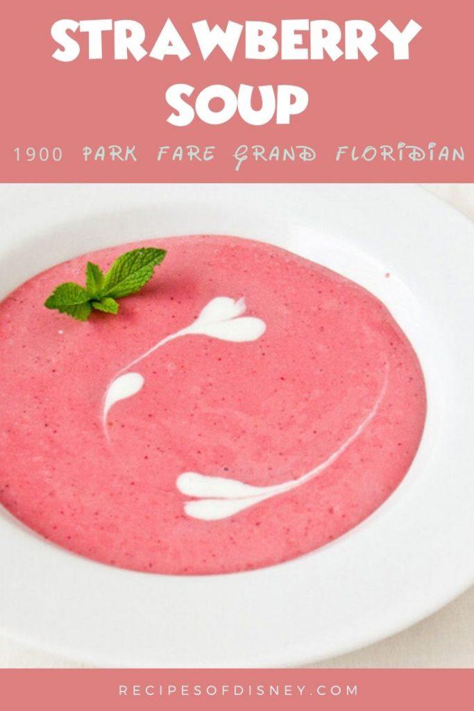 Strawberry Soup {1900 Park Fare}