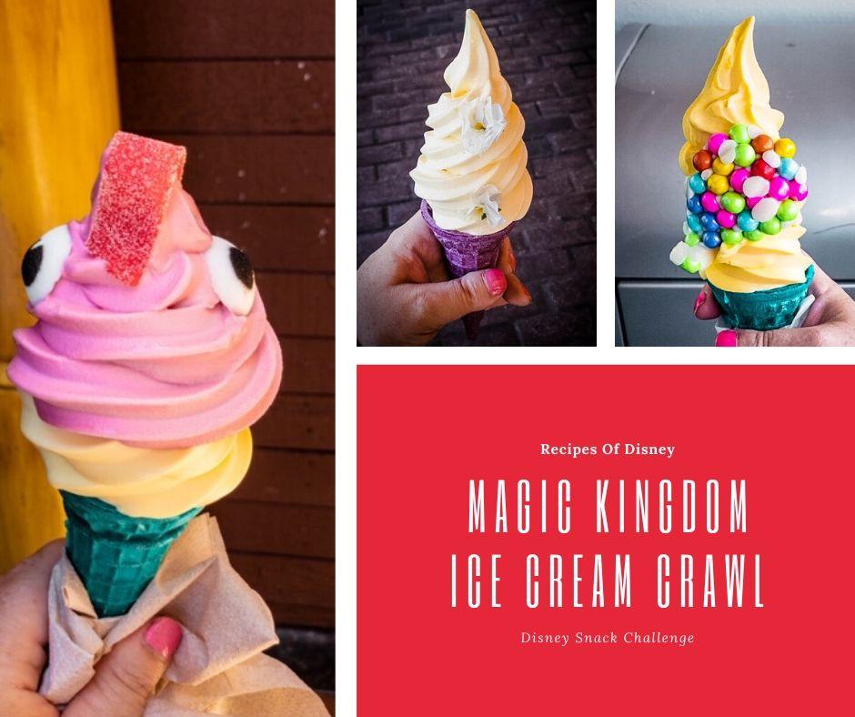 Magic Kingdom Ice Cream Crawl {Disney Snack Challenge}