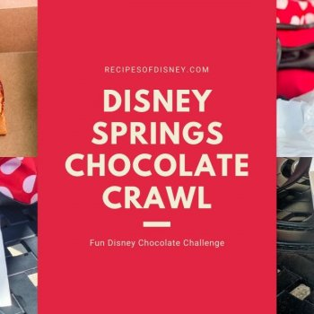 Disney Springs Chocolate Crawl {Fun Disney Chocolate Challenge}